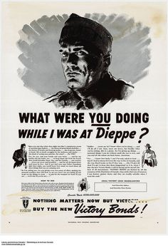 What Were YOU Doing While I Was at Dieppe? tips guide collections Vintage Advertisements, Vintage Ads, Vintage Posters, Trauma, Ww2 Propaganda Posters, Canadian History, Military History, Military Art, Poster Ads