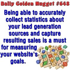 Being able to accurately collect statistics about your lead generation sources and capture resulting sales is a must for measuring your website's goals.  http://www.jwag.biz/newsletters/2013/01/16/data-collecting-for-roi-and-conversion-calculations.html?utm_term=5AM_source=mattfb_medium=pinterest_content=daily_nugget_campaign=2013-01-16