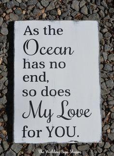Beach Sign Nautical Nursery Decor Beach Baby Wall Art Beach Weddings Love Quotes Seaside Summer Wedding As The Ocean has no end so does my love for you