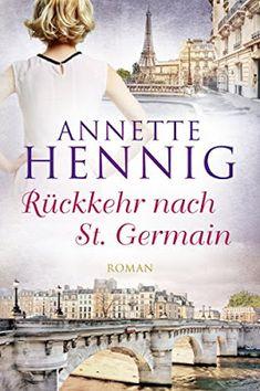 'Rückkehr nach St. Germain' von Annette Hennig