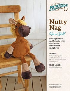 Sew Toy Plush Horse Doll Sewing Pattern and Tutorial Rustic Horseshoe's Orginal Nutty Nag Toy Horse (aff link) Plush Horse, Stick Horses, Horse Pattern, Doll Sewing Patterns, Digital Pattern, Step By Step Instructions, Cuddling, Dogs And Puppies, Print Patterns