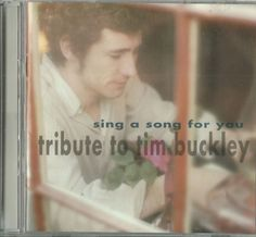 Sing a Song for You: A Tribute to Tim Buckley by Various Artists (CD, Sep-2000,  | eBay