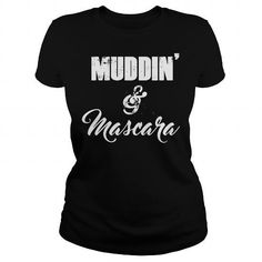 Awesome Motocross Lovers Tee Shirts Gift for you or your family member and your friend:  Muddin and Mascara Tee Shirts T-Shirts