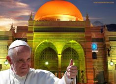 ONE WORLD RELIGEION- Pope Francis Orders Vatican To Create First Ever Art Exhibition To Promote Chrislam - Pope seems to be on a mission to unify the Vatican's Roman Catholic system with Islam. The Vatican is staging an unusual exhibition in the Emirate of Shajah -  Now The End Begins