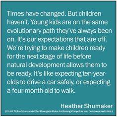 Stop rushing childhood