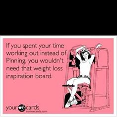 Not sure if this should go in the funny category or my weight loss inspiration board ;)