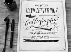 Hand Lettering/Calligraphy Workshop 6.28-29th