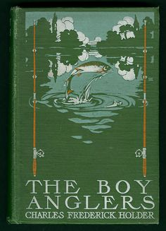 The boy anglers - Digital Collections - UW-Madison Libraries