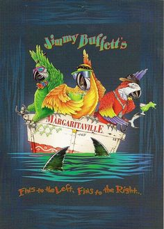 Oregon Gifts of Comfort and Joy: The Online Diary of a Central Oregon Grandmother: Jimmy Buffett Postcards and Lyrics to Frank and Lola, Margaritaville and Fins Jimmy Buffett Margaritaville, Party Buffet, Beach Signs, Decoration, Art Projects, Crafty, My Favorite Things, Creative, Painting