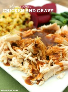 Slow Cooker Chicken and Gravy from Six Sisters Stuff