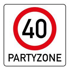 Witzige Einladungskarte zum 40. Geburtstag mit Verkehrsschild Partyzone 40 Lululemon Logo, Birthday Cards, Company Logo, Logos, Creative, Gifts, Invitation Birthday, Men Party, Regulatory Signs