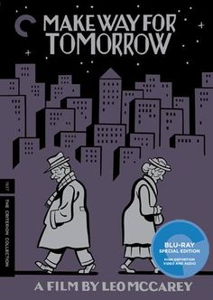 Make Way for Tomorrow - Blu-Ray (Criterion Region A) Release Date: May 12, 2015 (Amazon U.S.)
