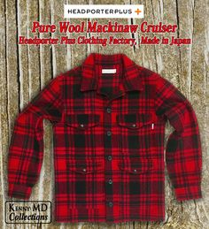 Mackinaw Cruiser Headporter Plus Clothing Factory  Made in Japan