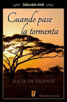 *Cuando pase la tormenta. Lucía de Vicente