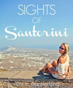 Swinging through Santorini's capital of Fira, a sunset excursion to Oia, Santorini's highest point Profitis Ilias, the town of Pyrgos, Akrotiri and the Red Beach, the Black Sand Beach and Santo Wines | Alex in Wanderland