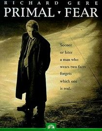 #47 Primal Fear. This is an intense courtroom drama, and a very well made film that makes you think.This movie is one of the best courtroom dramas/thrillers out there. It is well made with a chilling plot and great dialogue. It's a movie that keeps you on the edge of your seat until the final shocking scene.  The acting is great. Richard Gere is at his best. This is Edward Norton's first film. He is amazingly talented.