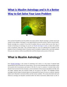 What is Muslim Astrology and Is It a Better Way to Get Solve Your Love Problem Love Problems, Muslim, Astrology, How To Get, Science, India, Black Magic, Rajasthan India, Science Comics