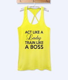 Act like a lady train like a boss fitness workout tank top with print -358