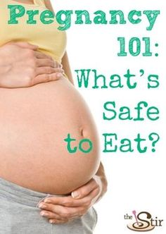 Very helpful -- The latest news on whichfoods are safe to eat during pregnancy