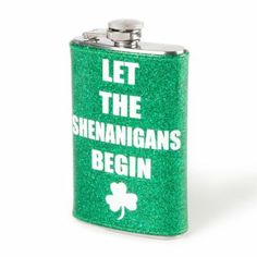 St. Patrick's Day Let the Shenanigans Begin Flask #st.patricksday