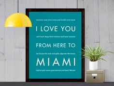 I Love You From Here To MIAMI art print