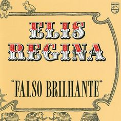 """Falso Brilhante"", Elis Regina. Philips, 1976."
