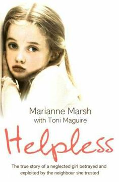 Helpless ~ Marianne Marsh and Toni Maguire