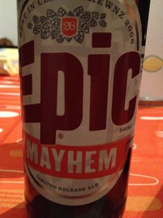 Epic Mayhem  Epic Brewing Company (NZ) Brewed at Steam Brewing Company Style: India Pale Ale (IPA) Auckland, New Zealand