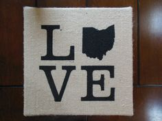 12x12 Love Ohio Painting on Burlap Canvas by BeccasBitsandPieces