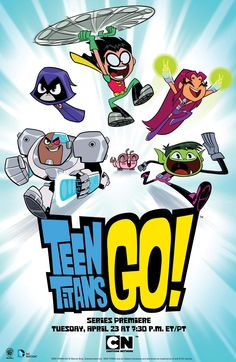 New Poster For TEEN TITANS GO Revealed So excited that they are continuing some part of it!