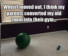 Parents turned their childs old room into a gym after he moved out.