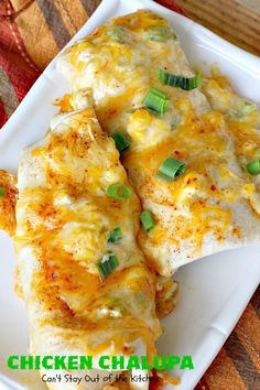 Chicken Chalupa   Can't Stay Out of the Kitchen   this fabulous #TexMex entree is filled with #corn #chicken #greenchilies #olives & lots of #cheese. One of the BEST #enchilada style recipes you'll ever eat.