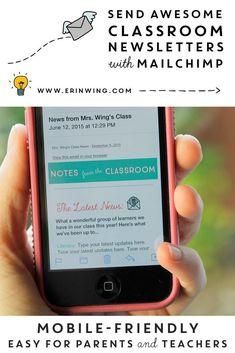 Classroom Newsletters and MailChimp - Erin Wing Teacher Organization, Teacher Hacks, Teacher Stuff, Classroom Newsletter Template, Newsletter Templates, Parent Teacher Communication, Parent Volunteers, Online Calendar, Home Learning
