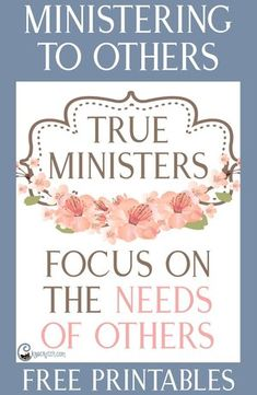 "Excellent site to help you teach ""True Ministers Focus on the Needs of Others"" #Ministering #LDS #Mormon"