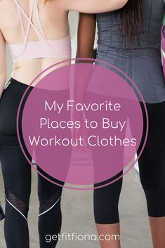 My Favorite Places to Buy Workout Clothes - Get Fit Fiona Fitness Gear, Fitness Tips, Workout Gear, Workouts, New Balance Store, Squats And Lunges, Saucony Shoes, How To Do Yoga, Sport Outfits