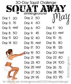 30-Day Squat Challenge. Seems do-able but probably painful on some days. Good for the booty though...