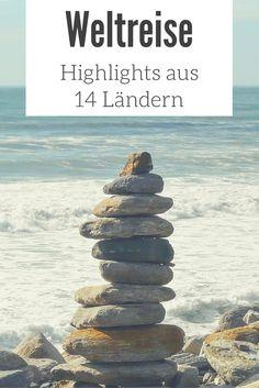 1 Jahr Weltreise: Meine Highlights & Erfahrungen aus der Langzeitreise in 14 Länder - samt Weltreise Route und Weltreise Kosten