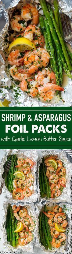 Shrimp and Asparagus Foil Packs with Garlic Lemon Butter Sauce - Cooking Classy Grilling Recipes, Fish Recipes, Seafood Recipes, Dinner Recipes, Cooking Recipes, Healthy Recipes, Cooking Foil, Sauce Recipes, Kabobs