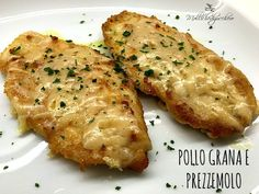 pollo grana e prezzemolo Meat Recipes, Chicken Recipes, Cooking Recipes, Healthy Recipes, Pollo Chicken, Fish And Meat, Yum Yum Chicken, Fett, I Love Food