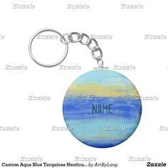 Shop Custom Aqua Blue Turquiose Nautical Abstract Art Keychain created by ArtByLang. Custom Buttons, Aqua Blue, Nautical, Cool Designs, Abstract Art, Cool Stuff, Pendant, Beach, Prints