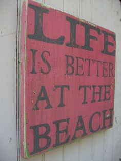 Life is Better at the Beach Pink Green Grey by TheFunkiLittleFrog, $35.00. This made me think of my sister!