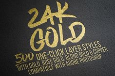 cool 500 Gold Foil Layer Styles Photoshop CreativeWork247 - Fonts, Graphics...