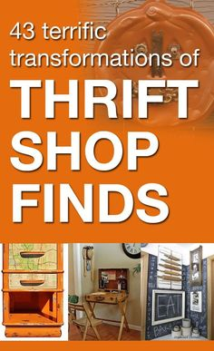 43 Terrific Transformations of Thrift Store Finds