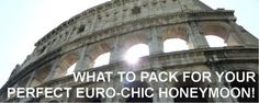 Europe: The romance, the history, the stunning architecture and delicious food. Packing for Europe is a bit more complex than a day at the beach: varied weather, lots of walking and dress codes. Read our packing tips for a euro-chic honeymoon!