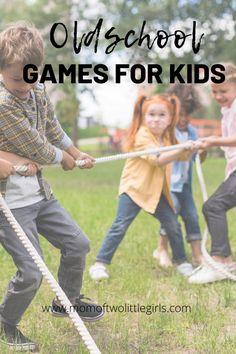 A great list of fun Old school games for kids, indoor games and outdoor games. School Games For Kids, Fun Games For Kids, Kids Fun, Outdoor Games For Kids, Indoor Games, Outdoor Play, Outdoor Living, Infant Activities, Activities For Kids