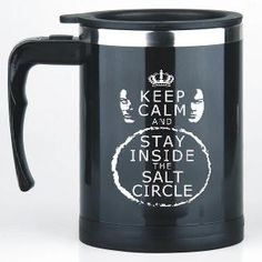 """NEW"" KEEP CALM & STAY INSIDE THE SALT CIRCLE (self stirring mug) Keep Calm, Mugs, Calm, Cups, Mug, Stay Calm, Tumbler"