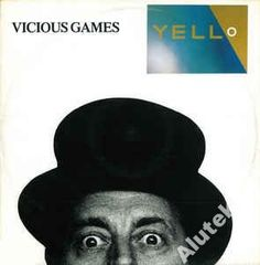 Yello  Vicious Games