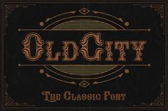 Check out OldCity Classic font by NStudio on Creative Market