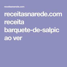 receitasnarede.com receita barquete-de-salpicao ver
