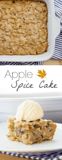 Apple Spice Cake. Super easy batter flavored with sweet apples and fall spices, baked in a casserole dish then topped with ice cream. Recipe via MonPetitFour.com